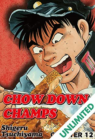 CHOW DOWN CHAMPS #12